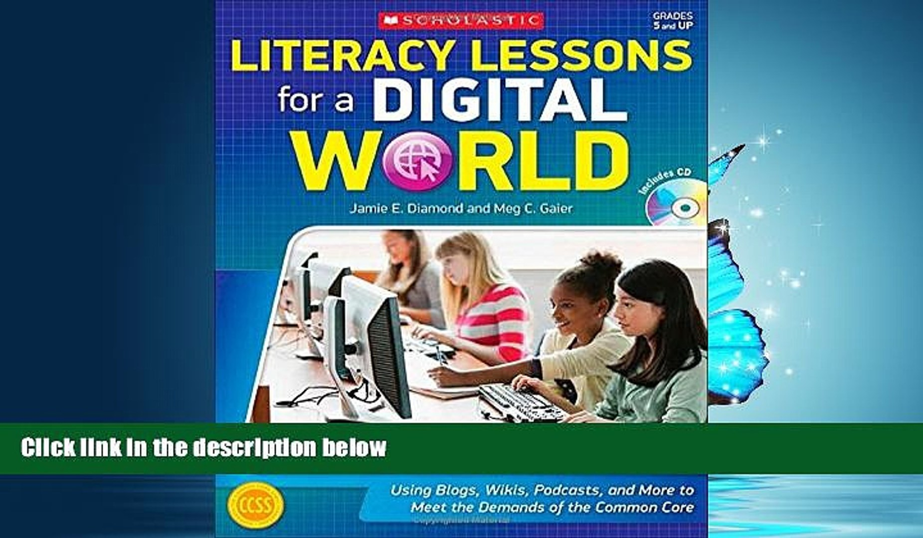Choose Book Literacy Lessons for a Digital World: Using Blogs, Wikis, Podcasts, and More to Meet