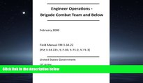 FULL ONLINE  Engineer Operations - Brigade Combat Team and Below February 2009 Field Manual FM