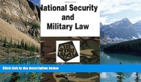 Big Deals  National Security and Military Law in a Nutshell (Nutshell Series) (In a Nutshell (West