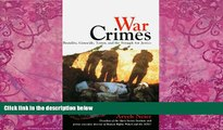 Books to Read  War Crimes:: Brutality, Genocide, Terror, and the Struggle for Justice  Full Ebooks