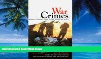 Big Deals  War Crimes:: Brutality, Genocide, Terror, and the Struggle for Justice  Best Seller