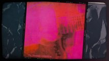 My Bloody Valentine's Loveless (in 5 Minutes) | Liner Notes
