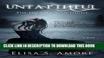 [Free Read] Unfaithful - The Deception of Night: (The Touched Paranormal Angel Romance Series,