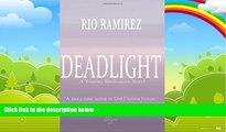 Books to Read  Deadlight: A Tommy Darlington Novel (The Tommy Darlington Action-Adventure