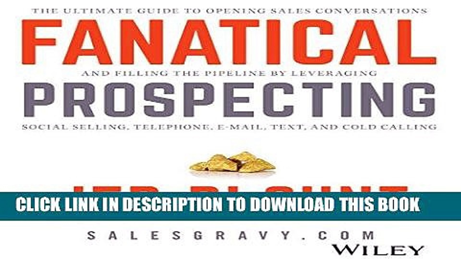 Pdf Free Fanatical Prospecting The Ultimate Guide For Starting Sales Conversations And Filling Video Dailymotion