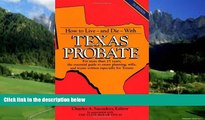 Big Deals  How to Live and Die with Texas Probate  Full Ebooks Most Wanted
