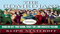 [EBOOK] DOWNLOAD The Comedians: Drunks, Thieves, Scoundrels, and the History of American Comedy PDF