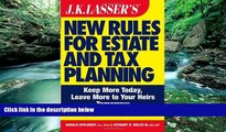 Big Deals  JK Lasser s New Rules for Estate and Tax Planning, Revised and Updated  Best Seller