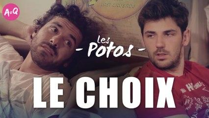 LES POTOS - LE CHOIX