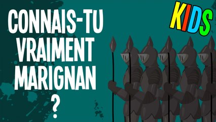 Connais-tu vraiment Marignan ? - Question Histoire KIDS #15