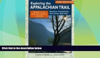 Big Deals  Exploring the Appalachian Trail: Hikes in the Mid-Atlantic States  Full Read Most Wanted