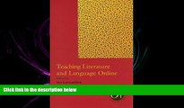 eBook Here Teaching Literature and Language Online (Options for Teaching (Paperback))