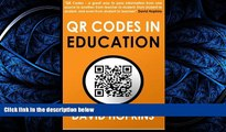 For you QR Codes in Education: QR Codes ... A great way to pass information from on source to