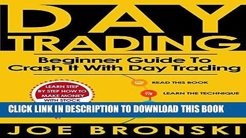 [Ebook] Day Trading: A Basic Guide to Crash It with Day Trading Download Free