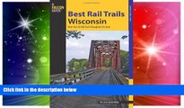 READ FULL  Best Rail Trails Wisconsin: More Than 50 Rail Trails Throughout The State (Best Rail