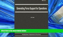 book online  Generating Force Support for Operations (FM 1-01)