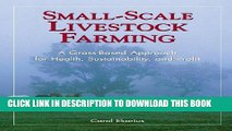 [Ebook] Small-Scale Livestock Farming: A Grass-Based Approach for Health, Sustainability, and