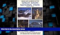 Big Deals  Hiking and Climbing in the Great Basin National Park : A Guide to Nevada s Wheeler