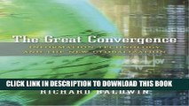 [Ebook] The Great Convergence: Information Technology and the New Globalization Download online