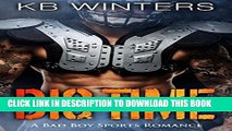 [EBOOK] DOWNLOAD Big Time: A Bad Boy Sports Romance GET NOW