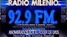 NOCHE DE VIGILIA RADIAL   RADIO MILENIO FM   todos las noches de viernes   LA MANSION CELESTIAL MUNDIAL   ruben gonzalo