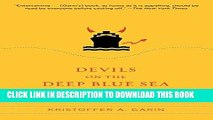 [Ebook] Devils on the Deep Blue Sea: The Dreams, Schemes, and Showdowns That Built America s