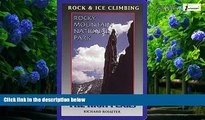 Books to Read  Rock and Ice Climbing Rocky Mountain National Park: The High Peaks  Best Seller
