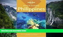 Deals in Books  Diving   Snorkeling Philippines (Lonely Planet Diving   Snorkeling Philippines)