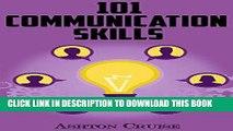 [Ebook] Communication Skills: 101 Tips for Effective Communication Skills (Communication Skills,