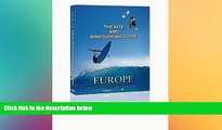 Must Have  The Kite and Windsurfing Guide Europe: The First Comprehensive Spotguide for