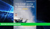 Must Have  The Great Skiing   Snowboarding Guide, 2006 (Cadogan Guide Skiing   Snowboarding