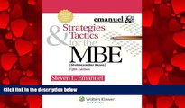 FULL ONLINE  Strategies   Tactics for the MBE, Fifth Edition (Emanuel Bar Review)