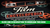 [BOOK] PDF The Film Encyclopedia 7e: The Complete Guide to Film and the Film Industry Collection