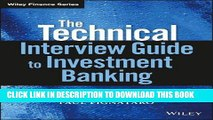 [New] Ebook The Technical Interview Guide to Investment Banking, + Website (Wiley Finance) Free Read
