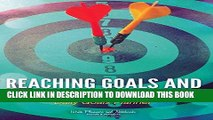 [PDF] Reaching Goals and Accomplishing Greatness: Daily Goals Planner Full Online