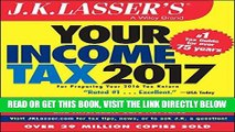 [Free Read] J.K. Lasser s Your Income Tax 2017: For Preparing Your 2016 Tax Return Free Online