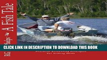 [Free Read] A Fish Tale: A Trade Off: Accounting Principles for Fishing Skills Free Online