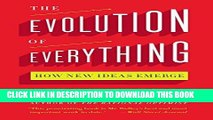 [Free Read] The Evolution of Everything: How New Ideas Emerge Full Online