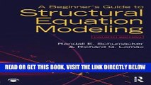 [BOOK] PDF A Beginner s Guide to Structural Equation Modeling: Fourth Edition New BEST SELLER