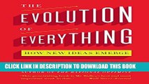 [Free Read] The Evolution of Everything: How New Ideas Emerge Free Online