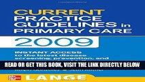 [FREE] EBOOK CURRENT Practice Guidelines in Primary Care 2009 (LANGE CURRENT Series) BEST COLLECTION