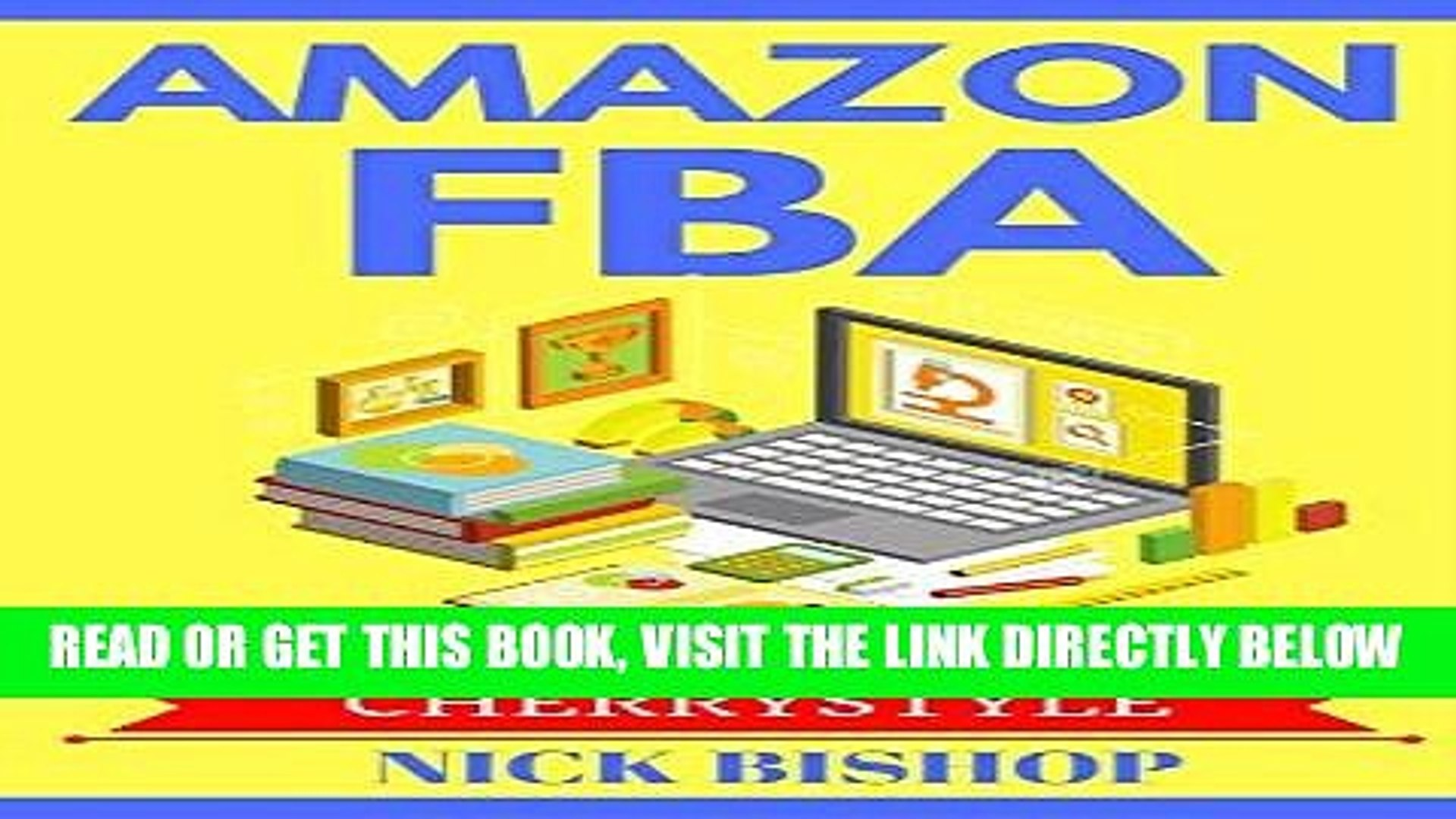 [Free Read] Amazon FBA: Step by Step Guide to start and grow your amazon business(amazon fba