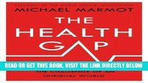 [READ] EBOOK The Health Gap: The Challenge of an Unequal World BEST COLLECTION
