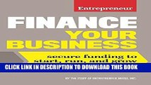 [Free Read] Finance Your Business: Secure Funding to Start, Run, and Grow Your Business Free Online