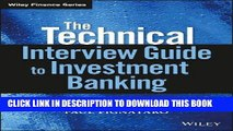 [Free Read] The Technical Interview Guide to Investment Banking, + Website Full Online