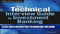 [Free Read] The Technical Interview Guide to Investment Banking, + Website Free Online