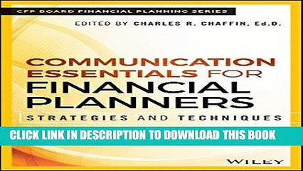 [Free Read] Communication Essentials for Financial Planners: Strategies and Techniques Free Download