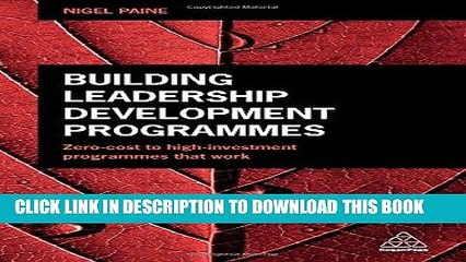 [Free Read] Building Leadership Development Programmes: Zero-Cost to High-Investment Programmes