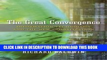 [Free Read] The Great Convergence: Information Technology and the New Globalization Full Online
