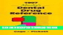 Read Now 1997 Mosby s Dental Drug Reference Download Book